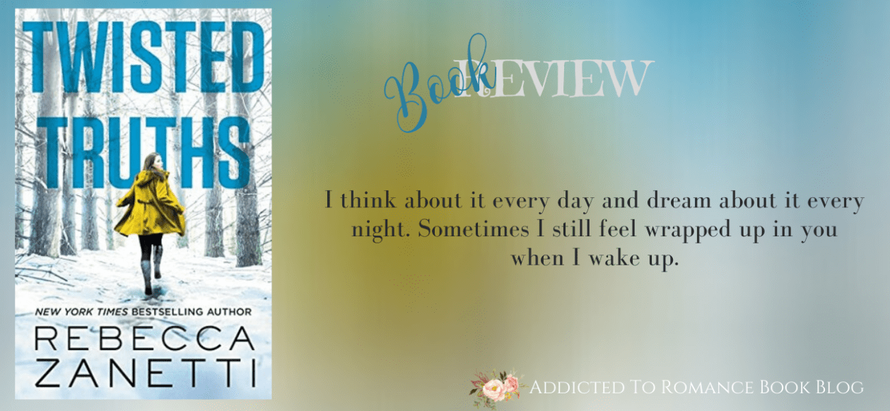 Book Review-Twisted Truths by Rebecca Zanetti