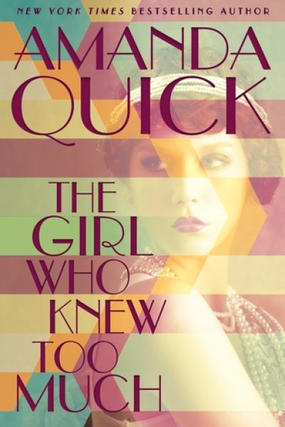 Book Review-The Girl Who Knew Too Much by Amanda Quick