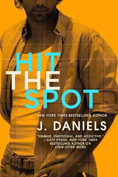 Hiatus Book Review-Hit The Spot by J. Daniels