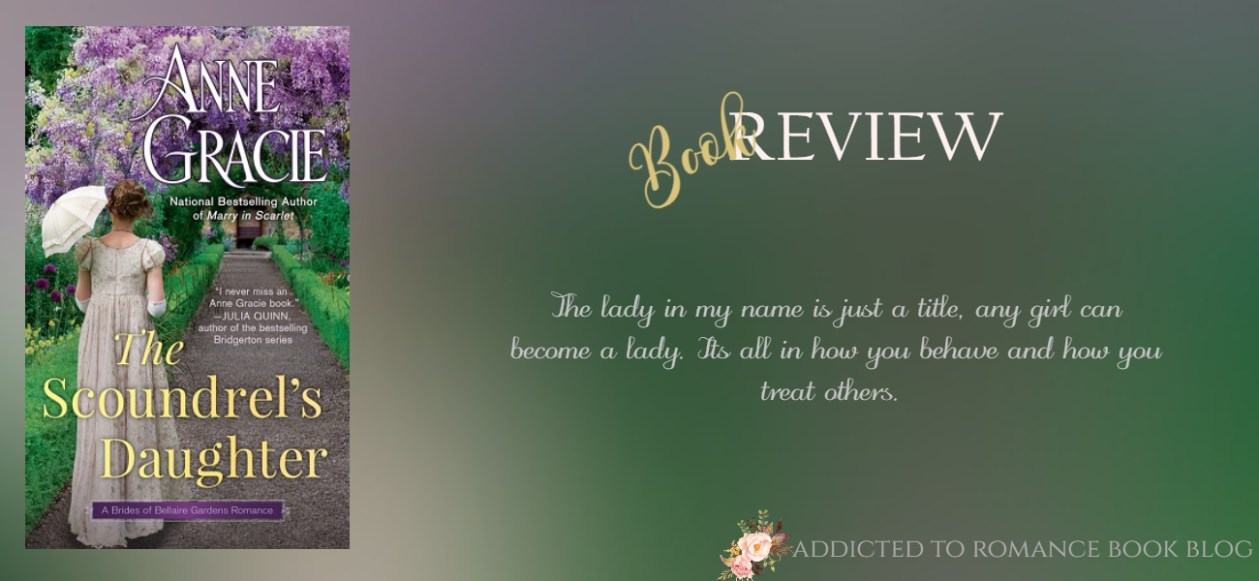 Book Review-The Scoundrel's Daughter by Anne Gracie