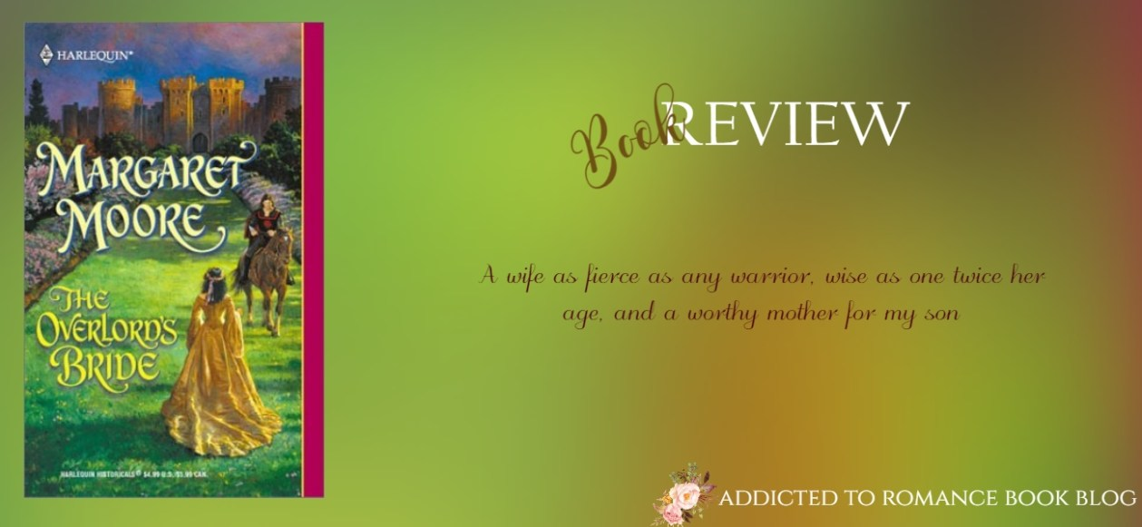 Book Review-The Overlord's Bride by Margaret Moore