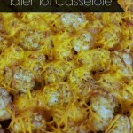 Easy family pleaser: tater tot casserole