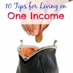 Our tips for living on one income (and living well)