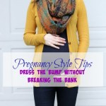 Pregnancy Style Tips