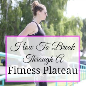 Fitness Plateau: What You Need To Know and How To Break Through