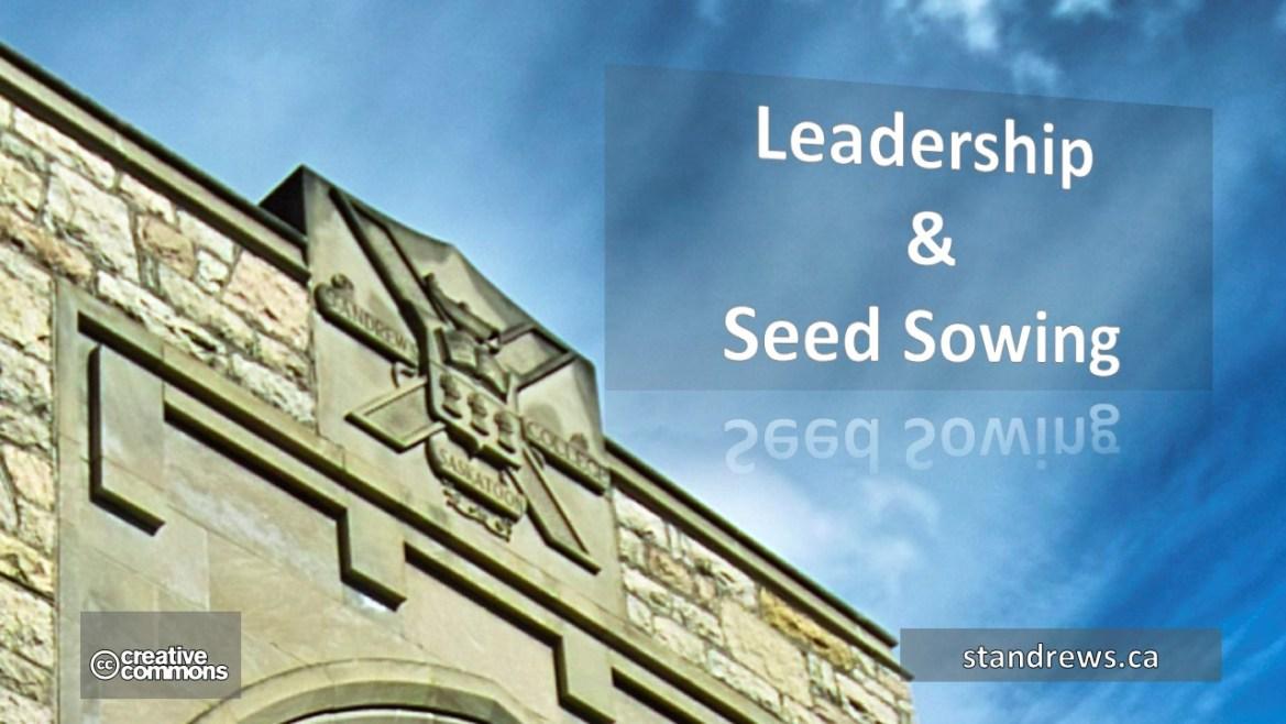 Leadership & Seed Sowing