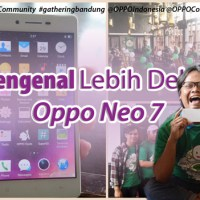 Mengenal Lebih Dekat Oppo Neo 7