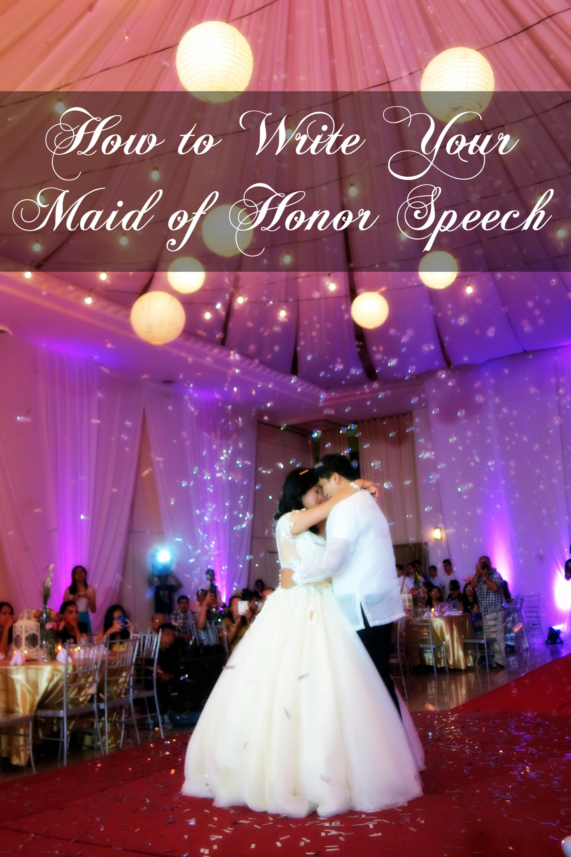 Tips on how to write your maid of honor speech
