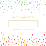 My 2016 Word