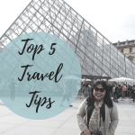 My Top 5 Travel Tips