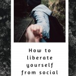 How to liberate yourself from social Anxiety