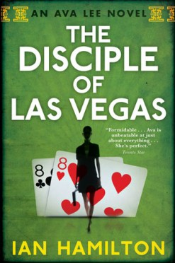https://adelainepekreviews.wordpress.com/2015/01/30/the-disciple-of-las-vegas-ava-lee-2-by-ian-hamilton/