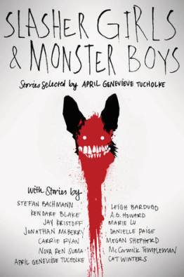 https://adelainepekreviews.wordpress.com/2015/12/26/slasher-girls-monster-boys-by-april-genevieve-tucholke-and-13-others/