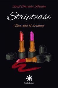 striptease-vida-al-desnudo-raul-gavilan
