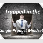 Single-Product Mindset