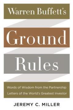 Warren Buffet's Ground Rules by Jeremy C. Muller