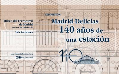 Últimos días de la exposición: «Madrid-Delicias. 140 años de una estación»