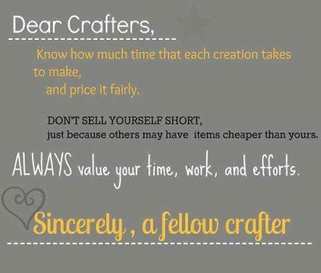 Dear crafters, don't sell yourself short