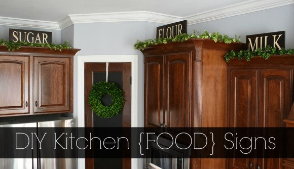 DIY Kitchen Food Signs