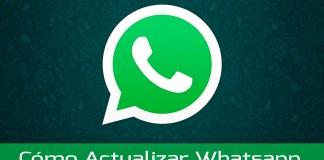 Cómo Descargar y Actualizar Whatsapp GRATIS en Android 2018