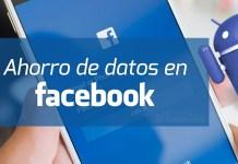 ahorro de datos en Facebook