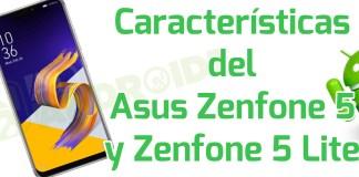 Características del Asus Zenfone 5 y Zenfone 5 Lite