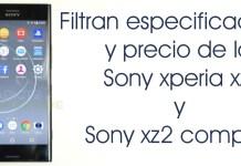 Filtran especificaciones y precio de los sony xperia xz2 y xz2 compact