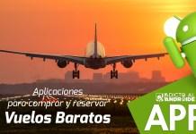 Las mejores aplicaciones para comprar y reservar vuelos baratos