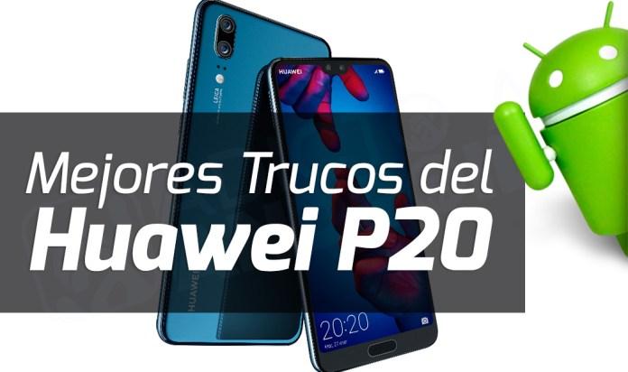 Mejores trucos del Huawei P20
