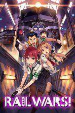 Rail Wars Sub Indo : Anime, Subtitle, Indonesia