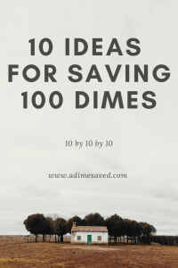 10 ideas for saving 100 dimes