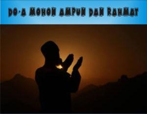 Ayat Al-Quran Mengenai Doa Mohon Ampun Dan Rahmat Allah