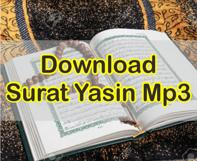 Download Surat Yasin Mp3 Gratis Suara Paling Merdu Sedunia