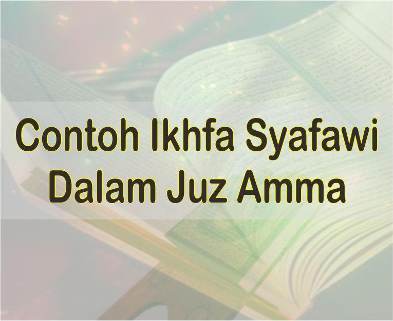 Contoh Bacaan Ikhfa Syafawi Dalam Juz Amma Serta Surat Dan Ayatnya