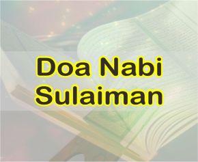 Doa Nabi Sulaiman Dalam AL-Quran dan Artinya Perkata