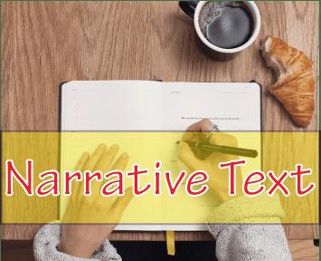 Artikel Pengertian Narrative Text Dalam Bahasa Inggris, Struktur dan Unsurnya