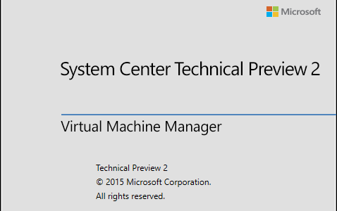 First Look at System Center 2016 Virtual Machine Manager Technical Preview 2