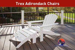 Trex Adirondack Chairs