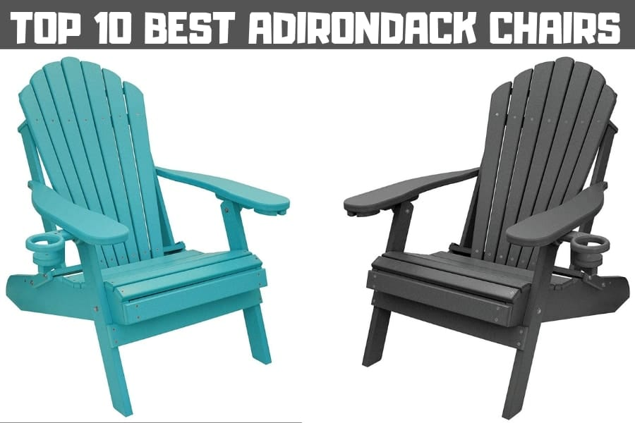 Top 10 Best Adirondack Chairs- Only Buyer's Guide You NEED (2020)