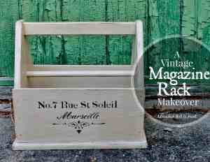 A Vintage Magazine Rack Makeover