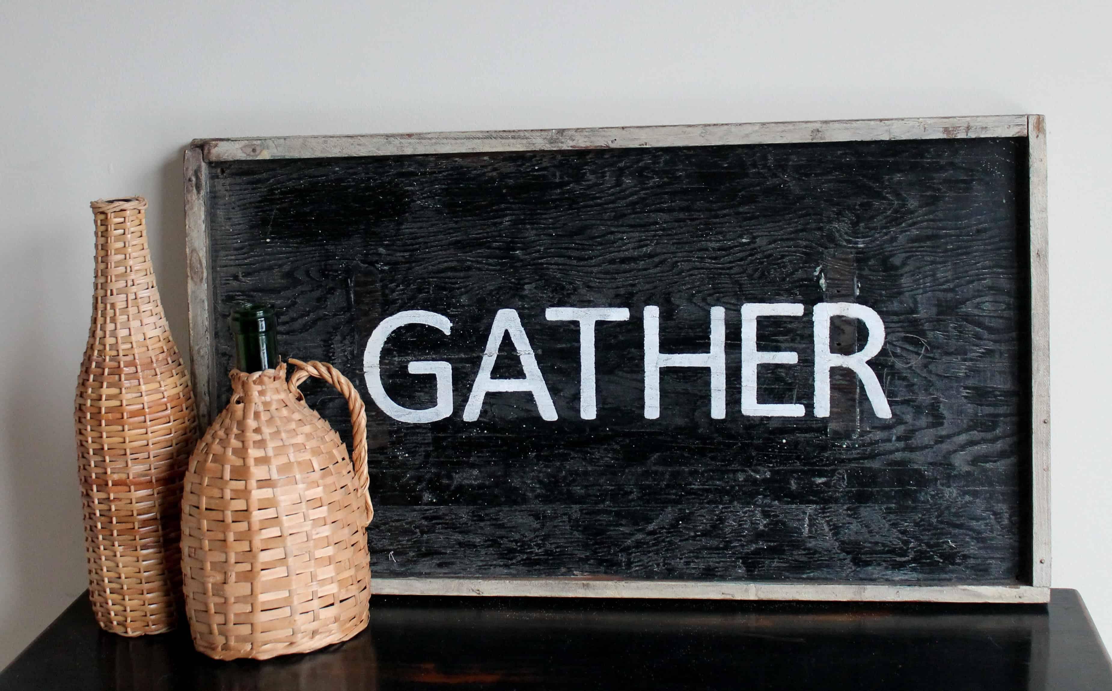 Vintage Gather Sign