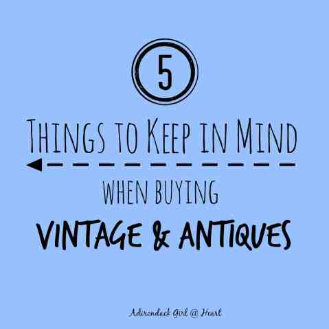 5 Things to Keep in Mind When Buying Vintage & Antiques
