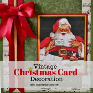 Vintage Christmas Card Decoration + a Free Printable