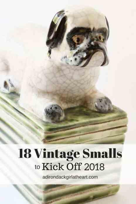 18 vintage smalls to kick off 2018 adirondackgirlatheart.com
