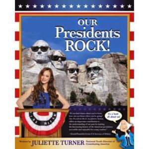 Our Presidents Rock! by Juliette Turner Book Review