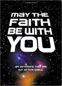 May The Faith Be With You