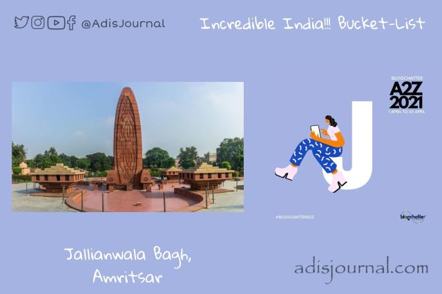Jallianwala Bagh: in Remembrance of Barbaric Massacre