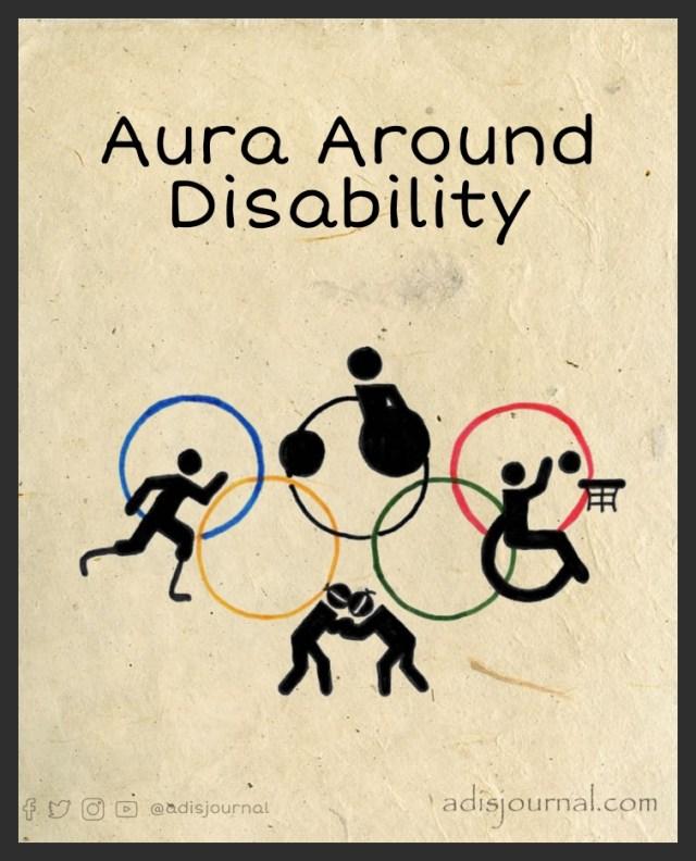 Aura Around Disability