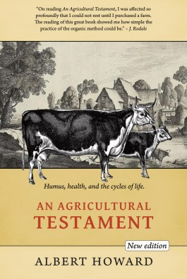 An Agricultural Testament - and important text for regenerative agriculture.