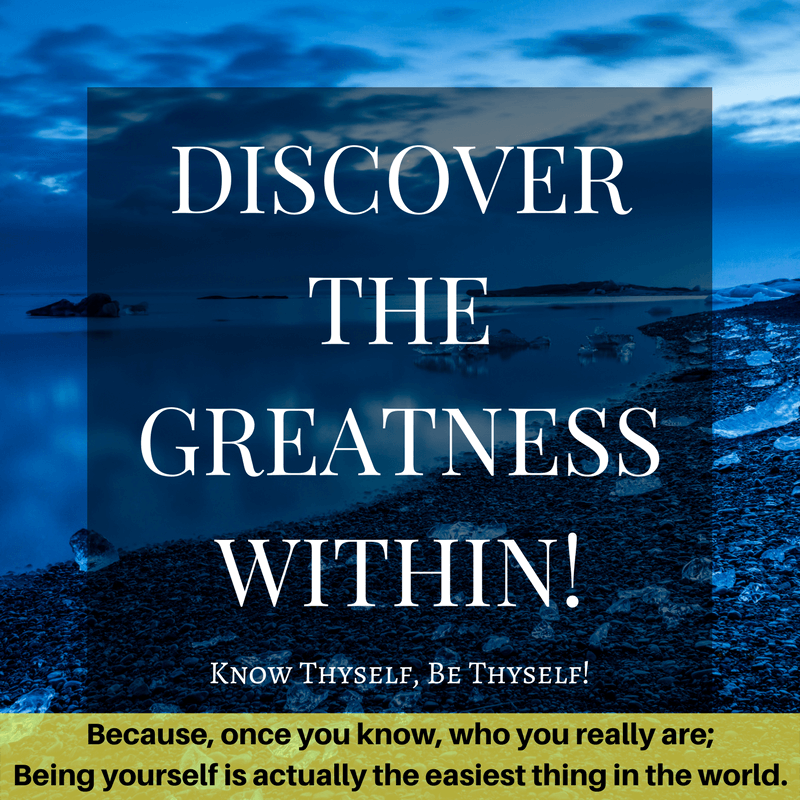 discover the greatness within!